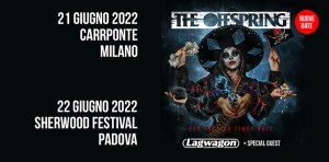 THE OFFSPRING, LAGWAGON: nuove date