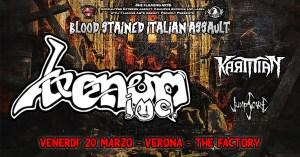 Venom Inc + Guests in Verona Venerdì 20 Marzo at @The Factory