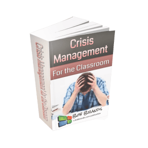 Crisis Management for the Classroom