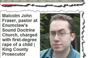 John Fraser, assistant pastor of Sound Doctrine Church, charged with child rape.