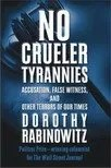 No Crueler Tyrannies