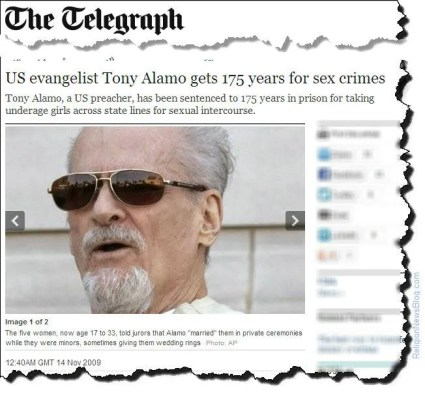 In November, 2009, cult leader Tony Alamo was sentenced to 175 years in prison