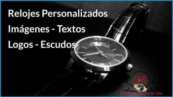relojes personalizados de pulsera para regalar. Relojes de pusera J.R