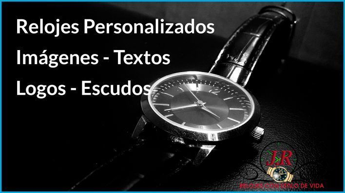 relojes personalizados de pulsera, relojes personalizados jr