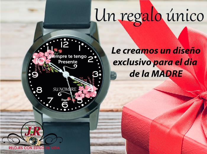 e9e2a64f6883 Un regalo original a MAMA - Relojes personalizados madres- Relojes JR
