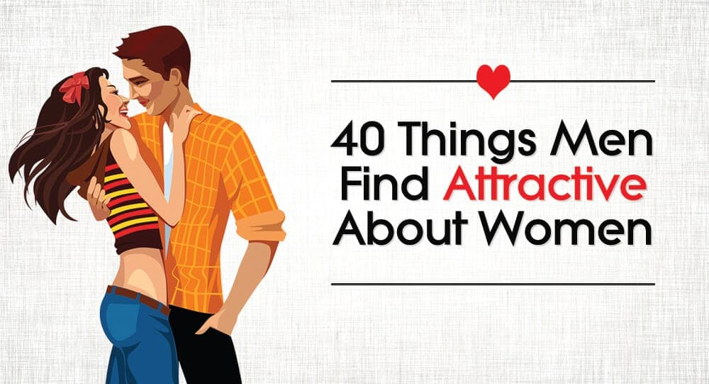 Things women find sexy about men