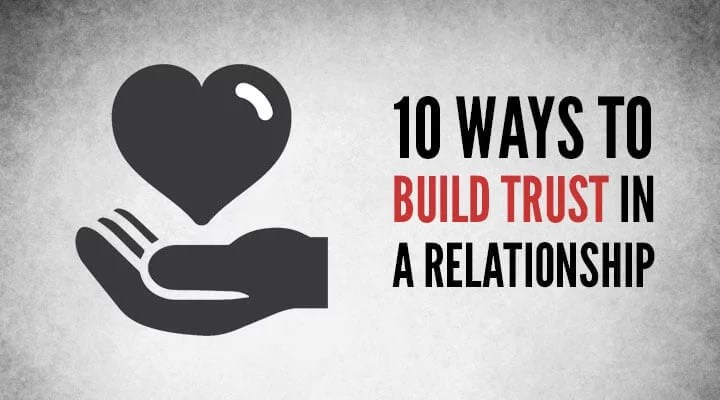 how can you build trust in a relationship