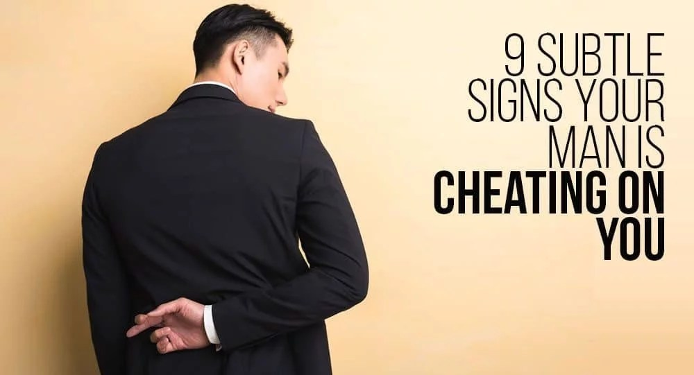 how to catch your man cheating on you