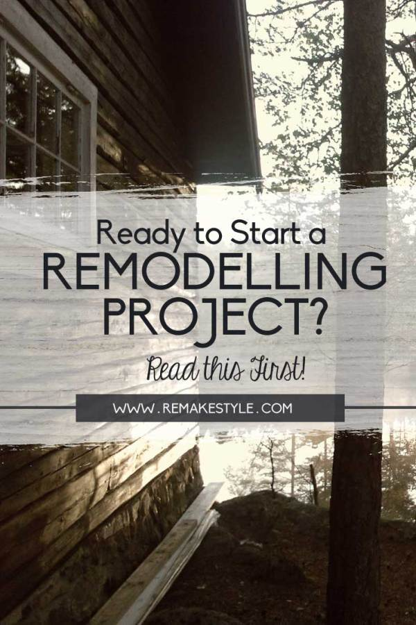 Ready to Start a Remodeling Project? Read This First