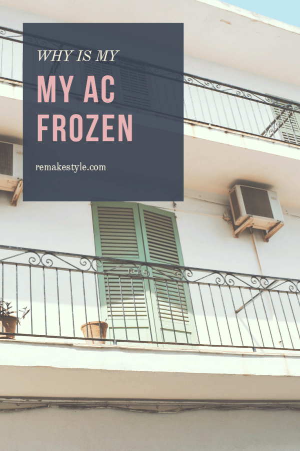 Why Is My AC Frozen Over