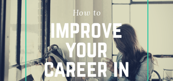 How to Improve Your Career This Year in Style