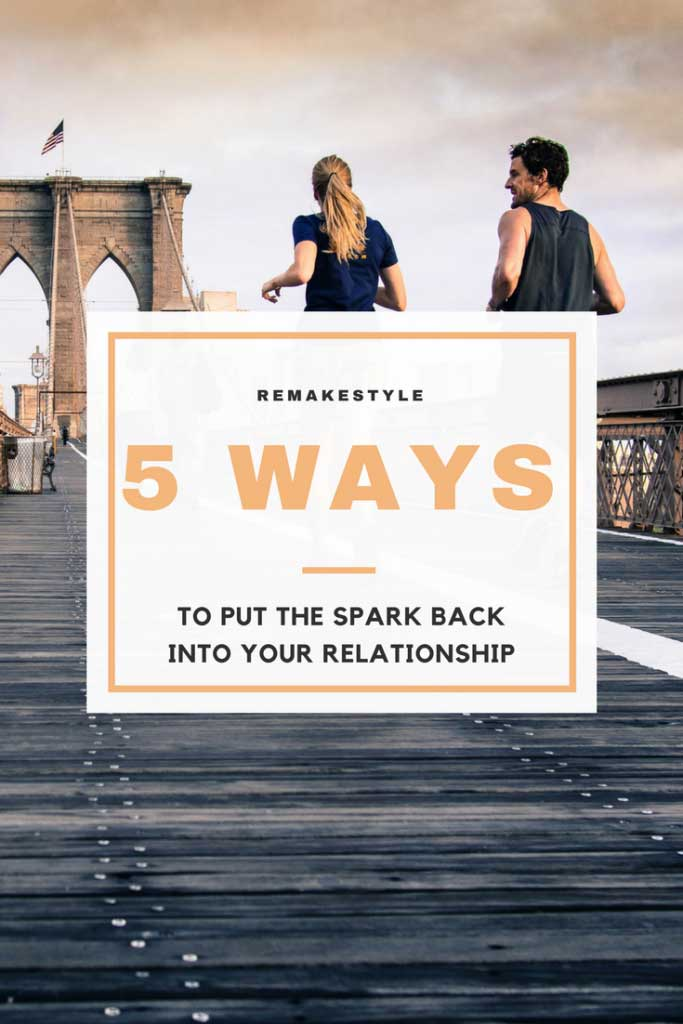 Getting the spark back in your relationship