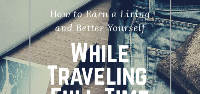 How to Earn a Living and Better Yourself
