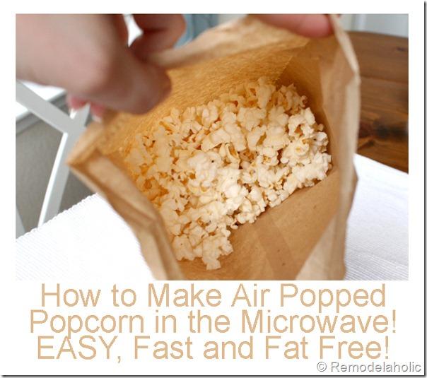 airpopped microwave popcorn