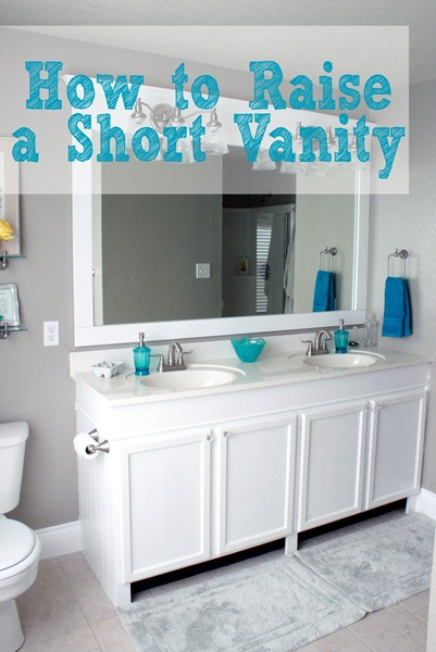 How To Raise A Short Vanity Without Buying A New One!