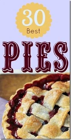 30 Best Pies   @Remodelaholic #pies #desserts