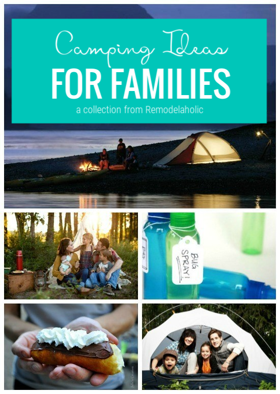 Camping Ideas For Families Featured On Remodelaholic