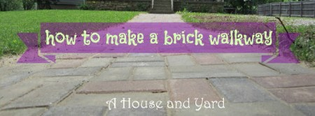 7-19 brick walkway, A House and a Yard