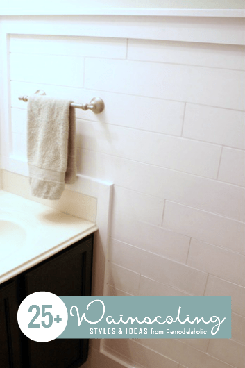 Wainscoting Ideas, Tutorials And Styles From Remodelaholic