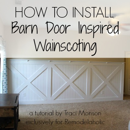 Barn Door Wainscoting Tutorial Remodelaholic