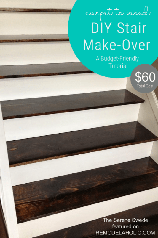 Staircase Remodel, Carpet To Wood Stairs Tutorial, By The Serene Swede Featured On @Remodelaholic