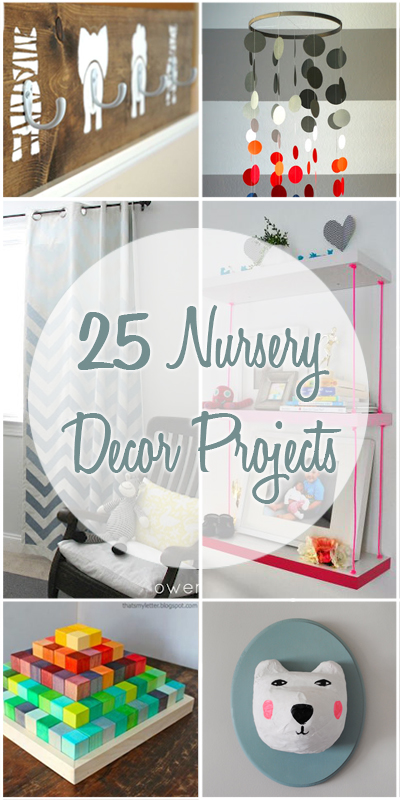 25 Nursery Decor Projects | Remodelaholic.com #nursery #decorating #DIY