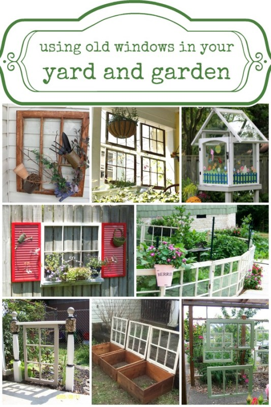 Ways to Use Old Windows in Your Yard and Garden via Remodelaholic