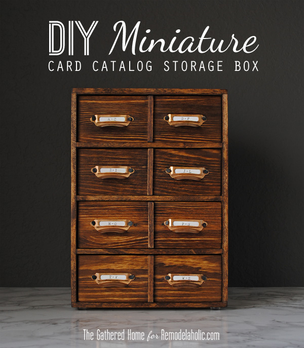 DIY Miniature Card Catalog Storage Box | The Gathered Home for Remodelaholic.com #tutorial #vintage
