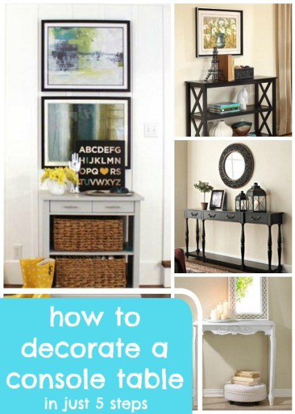 How to Decorate a Console Table @Remodelaholic