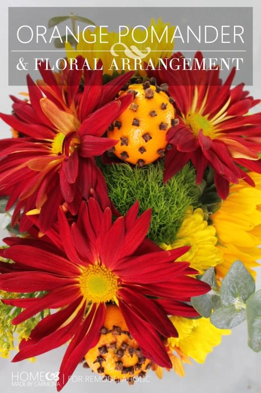 How to Make An Orange Pomander Floral Bouquet -for Remodelaholic