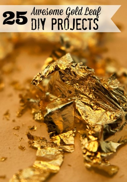 25 Awesome Gold Leaf DIY Projects at tipsaholic.com