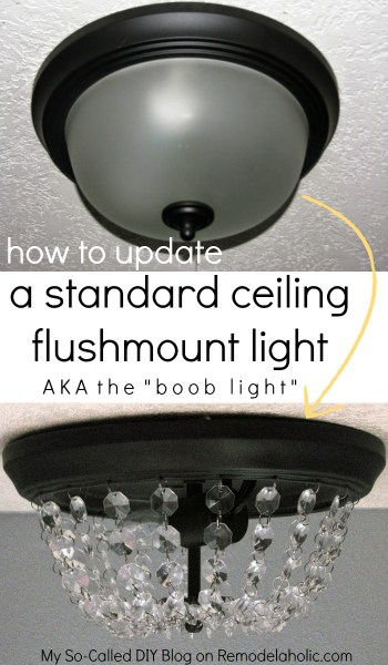 Remodelaholic ban your boob lights 2 easy ways to for How to install a flush mount ceiling light youtube