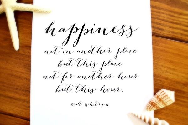 free printable Walt Whitman happiness quote