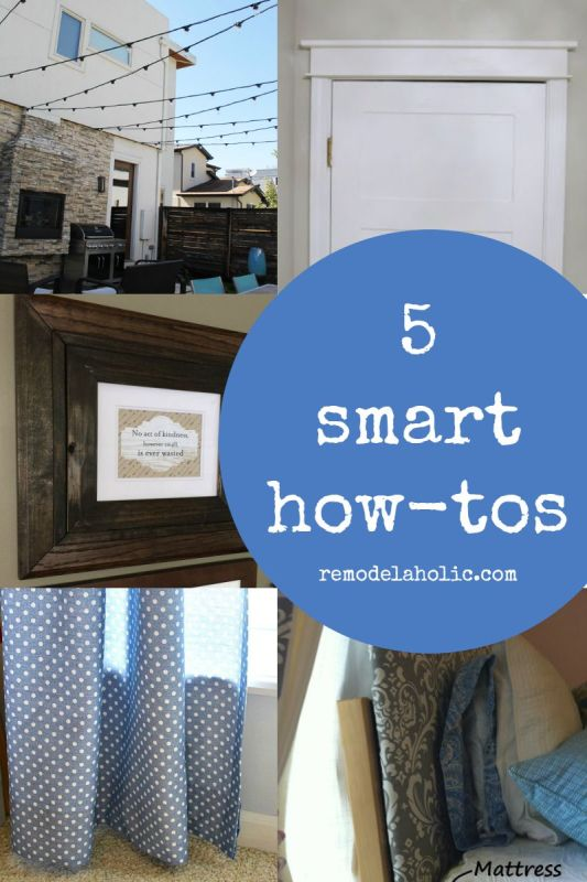 Smart How-tos @Remodelaholic