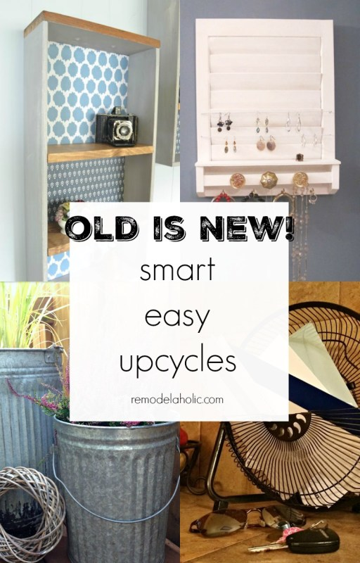 Smart & Easy Upcycles @Remodelaholic