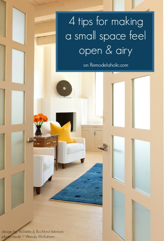 4 easy ways to open up a cramped space @Remodelaholic