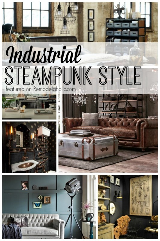 Industrial Steampunk Style featured on Remodelaholic.com
