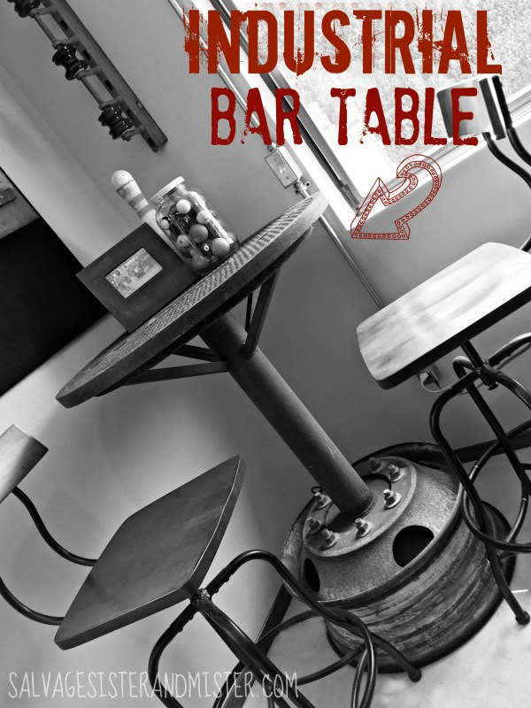 Industrial bar table from salvaged materials by Salvage Sister and Mister featured on @Remodelaholic