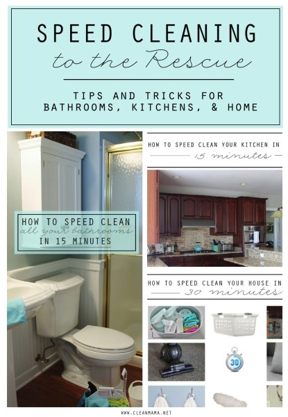 Speed Cleaning To The Rescue Tips And Tricks For Bathrooms Kitchens And Home Clean Mama 1