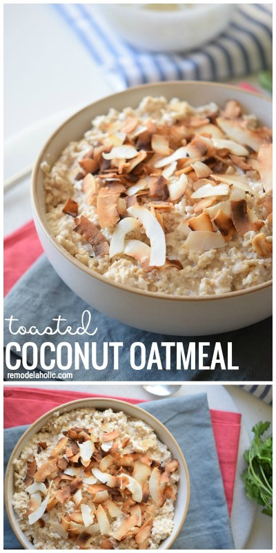 The Perfect Healthy And Sweet Breakfast Idea Toasted Coconut Oatmeal Via Thebensonstreet Com