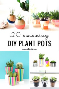 20 Amazing DIY Plant Pots Remodelaholic
