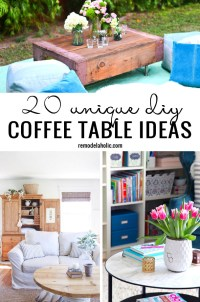 20 Unique DIY Coffee Table Ideas Remodelaholic