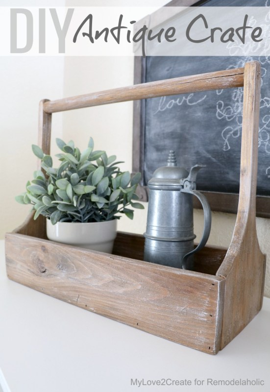 DIY Antique Crate, MyLove2Create