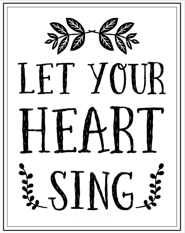 Let Your Heart Sing Printable Littleredwindow