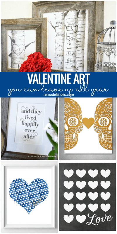 Printable Love Wall Art Ideas: Decorate for the day of love and every day with these non-traditional Valentine's Day art prints that you can leave up all year long. #remodelaholic
