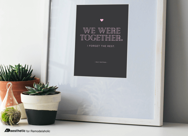 We Were Together Free Printable Graphic AD Aesthetic For Remodelaholic Horizontal
