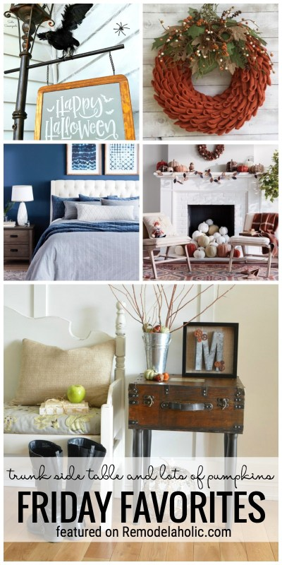 Trunk Side Table And Lots Of Pumpkins Have Us Inspired This Week For Friday Favorites Featured On Remodelaholic.com