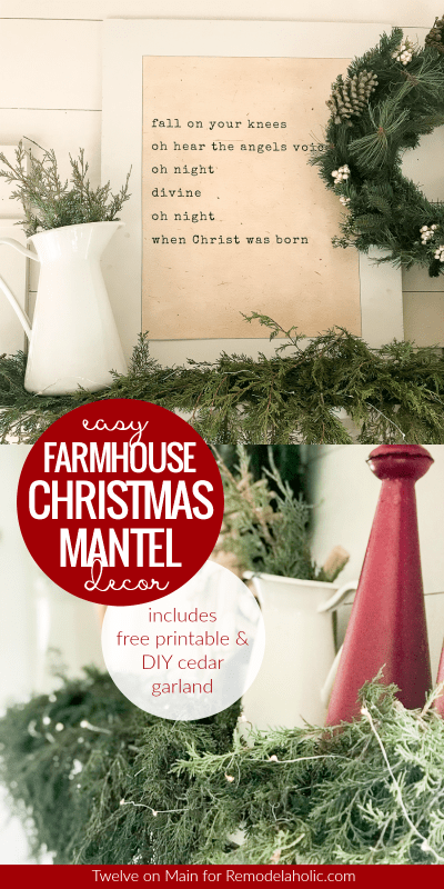 Diy Farmhouse Christmas Mantel Decorating Ideas With Free Oh Holy Night Printable And How To Make Your Own Waterfall Cedar Garland From Fresh Evergreen Branches @Remodelaholic