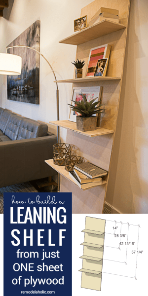 How To Build A One Sheet Plywood Leaning Shelf @Remodelaholic