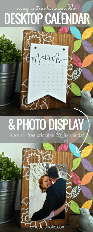 Easy Interchangeable Desktop Calendar And Photo Display, Free Printable 2018 Calendar @Remodelaholic